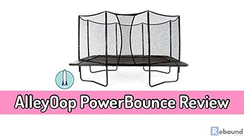 AlleyOop PowerBounce Trampoline Review