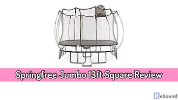 Springfree Jumbo 13ft Square Review