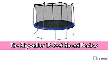 The Skywalker Trampoline 15-Feet Round Review