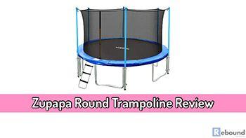 Zupapa Round Trampoline Review